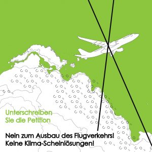 """Hier geht es zur Petition """"Nein zum Ausbau des Flugverkehrs! Keine Klima-Scheinlösungen!"""" bei Finance & Trade Watch"""